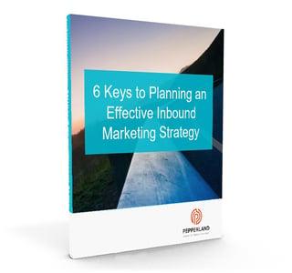 Ebook - 6 Keys To Planning An Effective Inbound Marketing Strategy